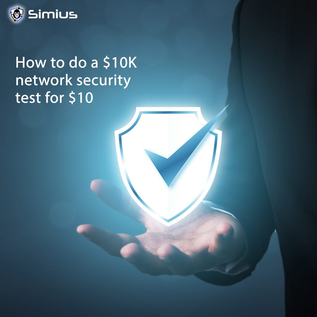 How to do a $10K network security test for $10